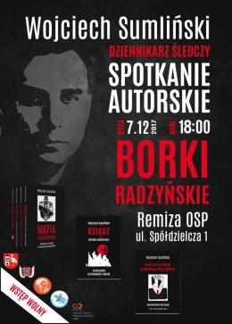 Zapraszamy na spotkanie autorskie z Wojciechem Sumlińskim w czwartek 7 grudnia o godz. 18 do budynku OSP w Borkach